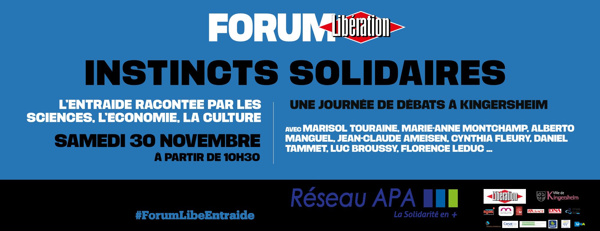 """Forum Libé / Réseau APA """"Instincts Solidaires"""""""