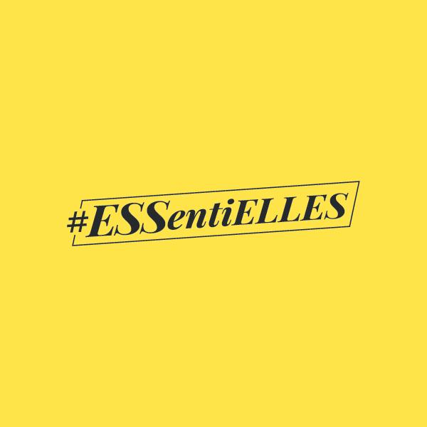 Témoignages de nos #ESSentiELLES