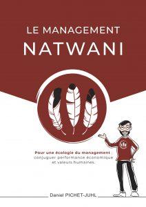 « Le management natwani » par Daniel PICHET-JUHL